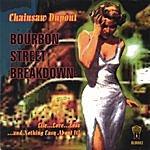 Chainsaw Dupont Bourbon St. Breakdown