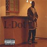 L-Dot L's Spotlight (Parental Advisory)