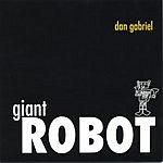 Dan Gabriel Giant Robot