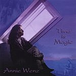 Annie Wenz Time Is Magic