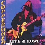 Copperhead Live And Lost