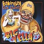 Esmirelda & The Tidbits Big Yella