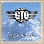 GTO Angels Calling