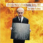 Luke Haines Christie Malry's Own Double Entry: Original Soundtrack