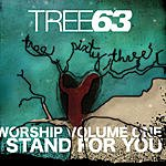 Tree63 I Stand For You