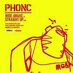 Phonc Wide Awake EP