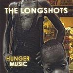The LongShots Hunger Music