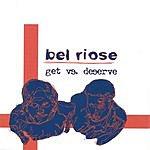 Bel Riose Get Vs. Deserve