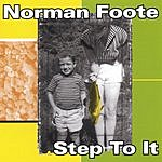 Norman Foote Step To It