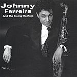 Johnny Ferreira King Of The Mood Swings