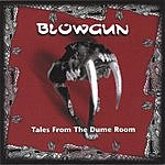 Blowgun Tales From The Dume Room