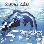 Steven Kalas Finally Here