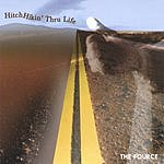 The Fource Hitchhikin' Thru Life