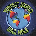 Will Hale & The Tadpole Parade Perfect World