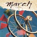 March Turn