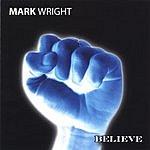 Mark Wright Believe