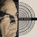 David Olney The Wheel