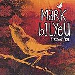 Mark Bilyeu First One Free