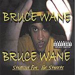 Bruce Wane Bruce Wane (Parental Advisory)
