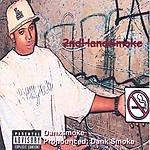 Danxsmoke 2nd Hand Smoke (Parental Advisory)