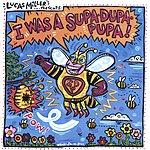 Lucas Miller I Was A Supa-Dupa Pupa!