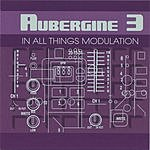 Aubergine 3 In All Things Modulation