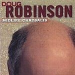 Doug Robinson Midlife Chrysalis
