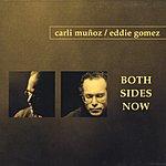 Carli Muñoz Both Sides Now