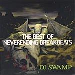 DJ Swamp Best Of Neverending Breakbeats