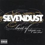 Sevendust Best Of (Chapter One 1997-2004) (Parental Advisory)