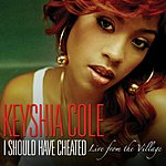 Keyshia Cole I Should Have Cheated (Live From The Village)