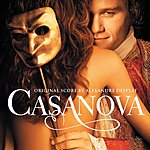 Alexandre Desplat Casanova: Original Score