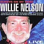 Willie Nelson Always On My Mind: Live