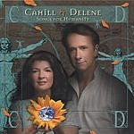 Cahill & Delene Songs For Humanity