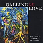 Paul Kamm & Eleanore MacDonald Calling On Love