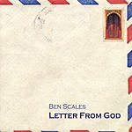 Ben Scales Letter From God