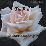 Matthew Cook The Rose & Other Love Songs