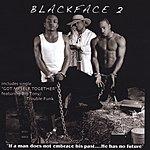 BlackFace Blackface 2