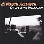 G-Force Alliance Episode 1: The Pilot Episode