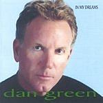 Dan Green In My Dreams