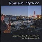 Homero Oyarce Nosotros Los Inmigrantes