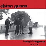 Elston Gunnn The Key To The Highway