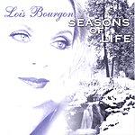 Lois Bourgon Seasons Of Life
