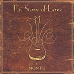 Monte Montgomery The Story Of Love