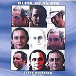 Steve Osheyack Blink Of An Eye