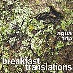 Agua Trip Breakfast Translations