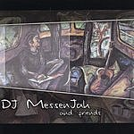 DJ MessenJah & Friends DJ MessenJah & Friends