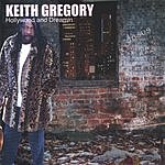 Keith Gregory Hollywood And Dreamin