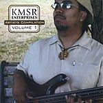 Karl McNeill KMSR Enterprises Artists Compilation, Vol.1