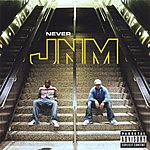 JNM Never (Parental Advisory)